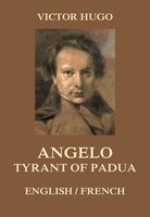Angelo, Tyrant of Padua - Victor Hugo