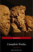 Aristotle: The Complete Works - Aristotle