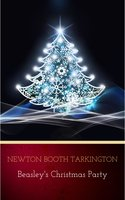 Beasley's Christmas Party - Newton Booth Tarkington
