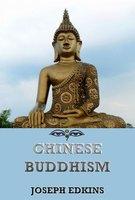 Chinese Buddhism - Joseph Edkins