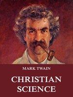Christian Science - Mark Twain