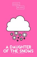 A Daughter of the Snows | The Pink Classic - Jack London