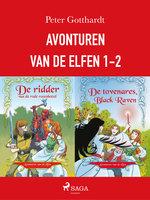 Avonturen van de elfen 1-2 - Peter Gotthardt