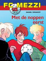 FC Mezzi 10 - Met de noppen eerst - Daniel Zimakoff