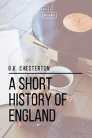 A Short History of England - G.K. Chesterton
