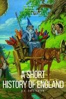 A Short History of England - G.K. Chesterton