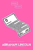 Abraham Lincoln   The Pink Classics - James Russell Lowell