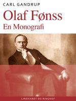 Olaf Fønss. En Monografi - Carl Gandrup