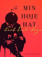 Min høje hat - Carl Erik Soya