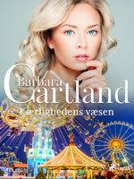 Kærlighedens væsen - Barbara Cartland