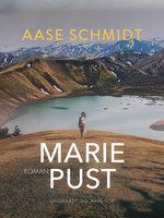 Marie Pust - Aase Schmidt