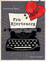 Fru Hjertesorg - Nathanael West