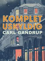Komplet uskyldig - Carl Gandrup