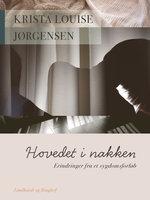 Hovedet i nakken - Krista Louise Jørgensen