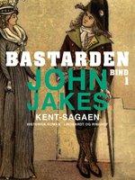 Bastarden - John Jakes