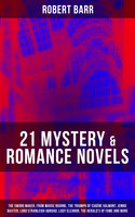 21 MYSTERY & ROMANCE NOVELS - Robert Barr