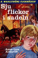 Sju flickor i sadeln - Anna-Lisa Almqvist