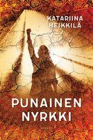 Punainen nyrkki - Katariina Heikkilä