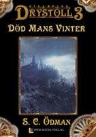Död Mans Vinter (Drystoll 3) - S. C. Ödman
