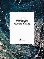 Pokolenie Marka Świdy - Andrzej Strug