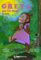 Greta and her magical flower - Katerina Halmova