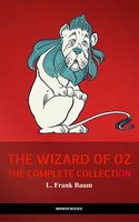 Oz: The Complete Collection (The Greatest Fictional Characters of All Time) - L. Frank Baum, Manor Books