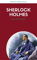 Sherlock Holmes: The Ultimate Collection (Lecture Club Classics) - Arthur Conan Doyle