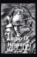 Legio IX Hispana. Combate a los Spectrum en China - Pablo Martín Tharrats