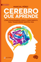 Cerebro que aprende - Marcial Pérez
