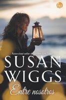 Entre nosotros - Susan Wiggs
