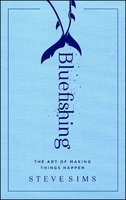 Bluefishing - Steve Sims