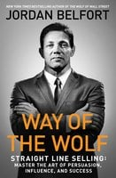 Way of the Wolf - Jordan Belfort