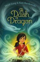A Dash of Dragon - Heidi Lang, Kati Bartkowski
