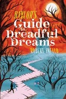 Baylor's Guide to Dreadful Dreams - Robert Imfeld