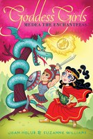 Medea the Enchantress - Joan Holub, Suzanne Williams