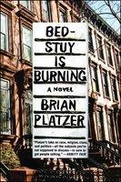Bed-Stuy Is Burning - Brian Platzer