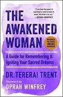 The Awakened Woman - Tererai Trent