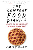 The Comfort Food Diaries - Emily Nunn