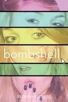 Bombshell - Rowan Maness
