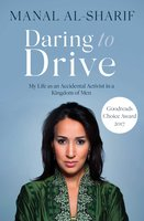 Daring to Drive - Manal al-Sharif