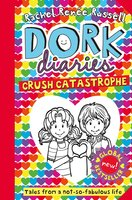 Dork Diaries: Crush Catastrophe - Rachel Renée Russell