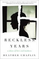 Reckless Years - Heather Chaplin