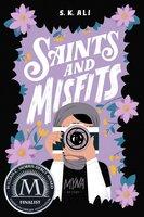 Saints and Misfits - S. K. Ali