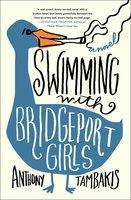 Swimming with Bridgeport Girls - Anthony Tambakis