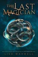 The Last Magician - Lisa Maxwell