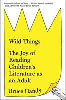 Wild Things - Bruce Handy
