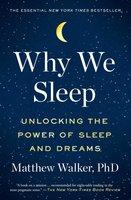 Why We Sleep - Matthew Walker