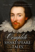 Complete Shakespeare Tales - Edith Nesbit,William Shakespeare