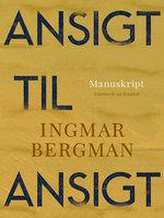Ansigt til ansigt - Ingmar Bergman