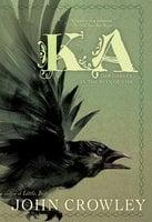 Ka - John Crowley